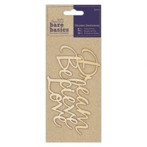 Wooden Sentiments (3pcs) - Bare Basics - Dream Believe Love